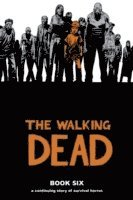The Walking Dead Book 6 Hardcover (inbunden)