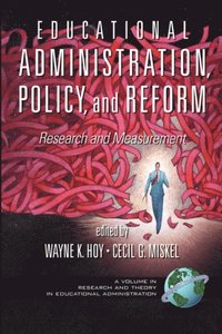 Educational Administration, Policy, and Reform (e-bok)