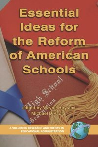 Essential Ideas For The Reform of American Schools (e-bok)