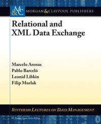Relational and XML Data Exchange (e-bok)
