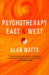 Psychotherapy East and West (häftad)