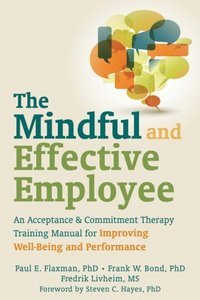 Mindful and Effective Employee (e-bok)