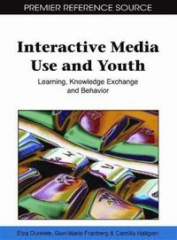 Interactive Media Use and Youth (inbunden)
