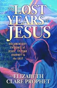 The Lost Years of Jesus (häftad)