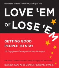 Love 'Em or Lose 'Em: Getting Good People to Stay (häftad)
