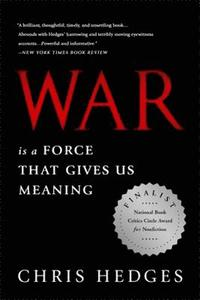 War Is a Force that Gives Us Meaning (häftad)