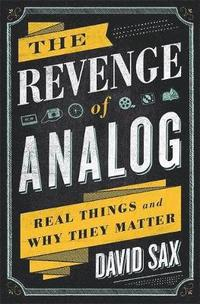 The Revenge of Analog (inbunden)