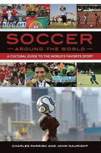 Soccer around the World (inbunden)