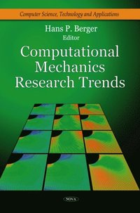Computational Mechanics Research Trends (e-bok)