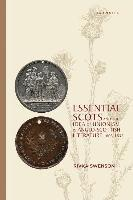 Essential Scots and the Idea of Unionism in Anglo-Scottish Literature, 1603-1832 (inbunden)