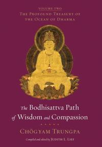 The Bodhisattva Path Of Wisdom And Compassion (häftad)