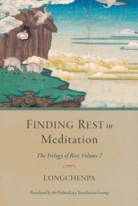 Finding Rest in Meditation (inbunden)