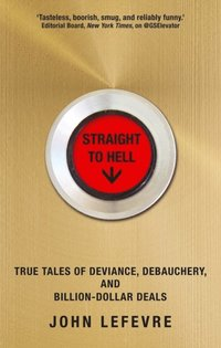 Straight to Hell (e-bok)