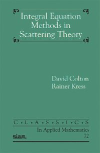 Integral Equation Methods in Inverse Scattering Theory (häftad)