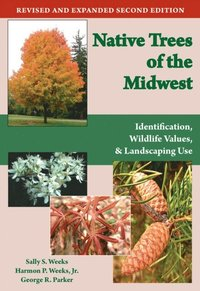 Native Trees of the Midwest (e-bok)