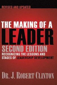 The Making of a Leader, Second Edition (häftad)