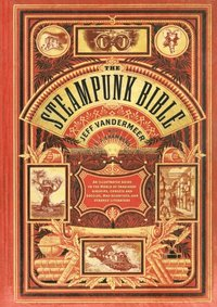 Steampunk Bible (e-bok)