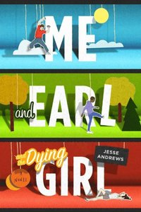 Me and Earl and the Dying Girl (e-bok)