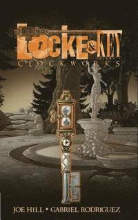 Locke &; Key, Vol. 5 Clockworks (inbunden)