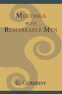 Meetings with Remarkable Men (häftad)