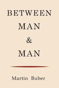 Between Man and Man (häftad)