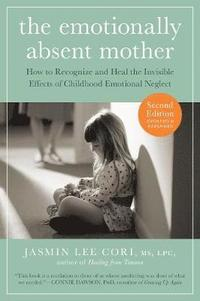The Emotionally Absent Mother (häftad)