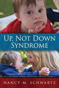 Up, Not Down Syndrome (häftad)