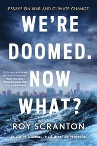We're Doomed. Now What? (häftad)
