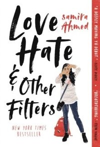 Love, Hate And Other Filters (häftad)