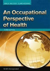An Occupational Perspective of Health (inbunden)
