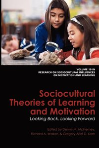 Sociocultural Theories Of Learning And Motivation (häftad)