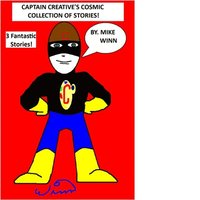 Captain Creative's Cosmic Collection of Stories! (e-bok)