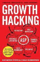 Growth Hacking: Silicon Valley's Best Kept Secret (häftad)