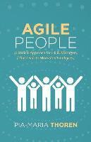 Agile People: A Radical Approach for HR & Managers (That Leads to Motivated Employees) (häftad)