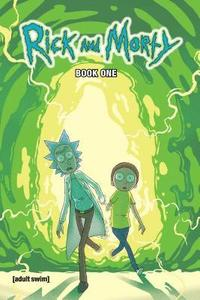 Rick and Morty Book One: Deluxe Edition (inbunden)