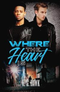 Where The Heart Is (häftad)