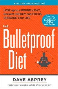 The Bulletproof Diet (häftad)