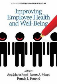 Improving Employee Health and Well Being (häftad)