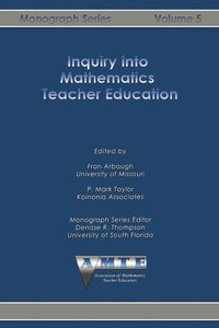 Inquiry into Mathematics Teacher Education (häftad)