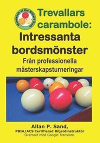 Skopia.it Trevallars Carambole - Intressanta Bordsmönster: Från Professionella Mästerskapsturneringar Image