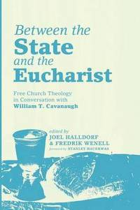 Between the State and the Eucharist (häftad)