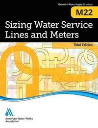 M22 Sizing Water Service Lines and Meters (häftad)