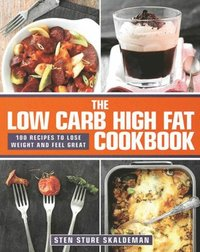 Low Carb High Fat Cookbook (e-bok)