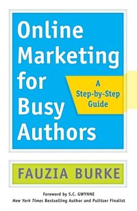 Online Marketing for Busy Authors (e-bok)