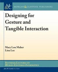 Designing for Gesture and Tangible Interaction (häftad)