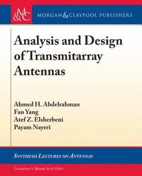 Analysis and Design of Transmitarray Antennas av Ahmed H Abdelrahman, Fan  Yang, Atef Z Elsherbeni, Payam Nayeri, Constantine A Balanis (E-bok)