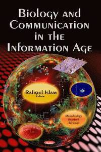 Biology and Communication in the Information Age (inbunden)