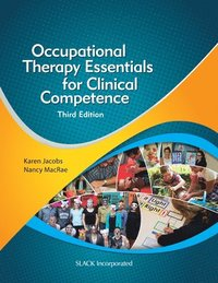 Occupational Therapy Essentials for Clinical Competence (inbunden)