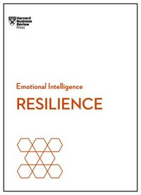 Resilience (HBR Emotional Intelligence Series) (häftad)