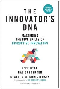 Innovator's DNA, Updated, with a New Preface (inbunden)